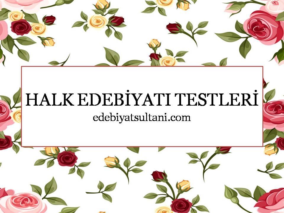 Halk Edebiyatı Test 3 çıkmış Sorular Edebiyat Sultanı