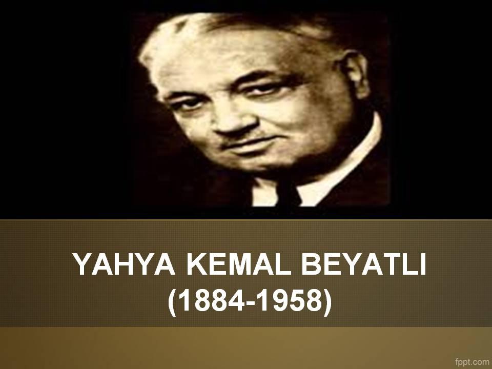 Yahya Kemal Beyatlı Sunusu Indir Edebiyat Sultanı