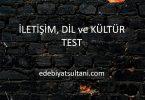 iletişim, dil ve kültür test