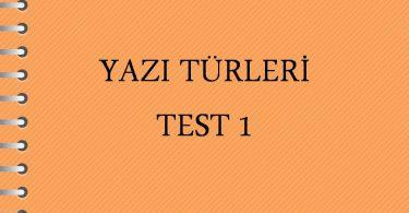 YAZI TÜRLERİ TEST 1