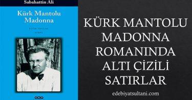 Kürk Mantolu Madonna Romanında Altı Çizili Satırlar