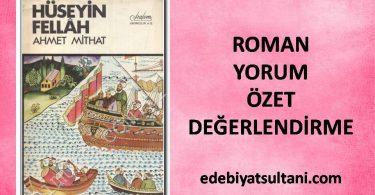 HÜSEYİN FELLAH ROMAN ÖZETİ