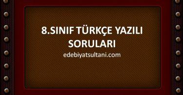 8.sınıf turkce yazılı sorulari