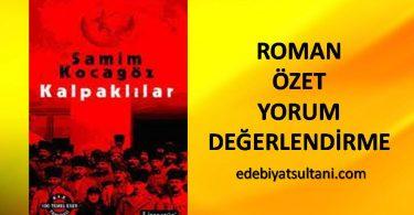 KALPAKLILAR ROMAN ÖZETİ