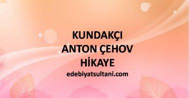 KUNDAKÇI-ANTON ÇEHOV