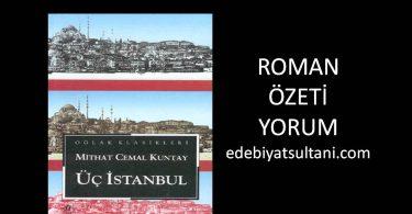 uc istanbul ozeti