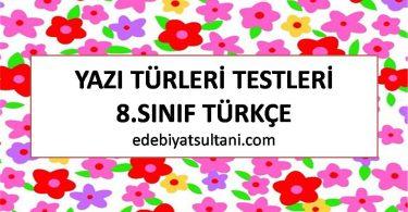 yazi turleri testleri 8.sinif turkce