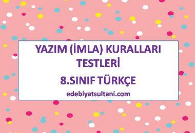 yazim kurallari testleri 8.sinif turkce