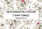 ek fiil testleri 7.sinif turkce