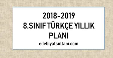 2018-2019 8.sinif turkce yillik plani