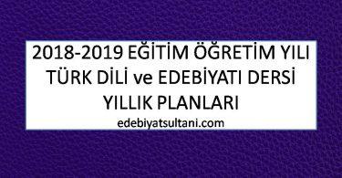 turk dili ve edebiyati yillik planları 2018-2019