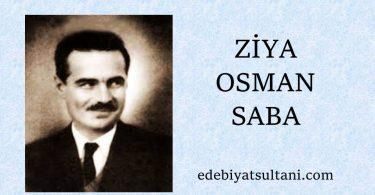ziya osman sabanin edebi sahsiyeti