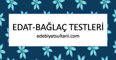 edat-bağlaç testleri