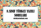 8.sinif turkce yazili sorulari