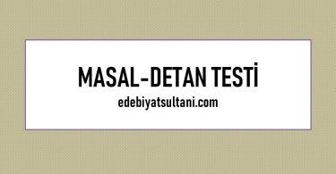 masal destan testi
