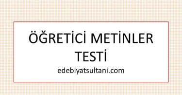 ogretici metinler testi