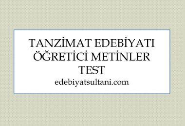 tanzimat edebiyati ogretici metinler testi
